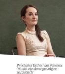 Psychiater Esther van Fenema Musici zijn dwangmatig en narcistisch