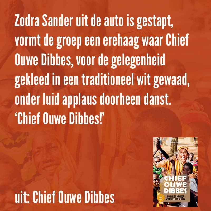 Chief Ouwe Dibbes Sander de Kramer quote
