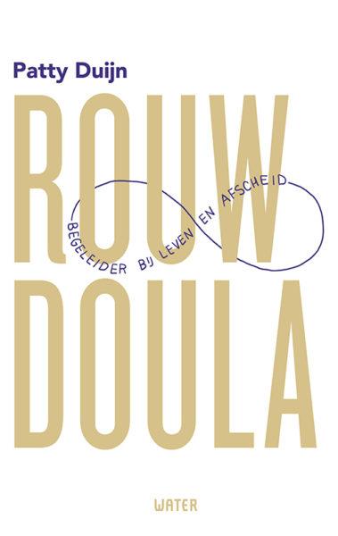 rouwdoula – begeleider bij leven en afscheid